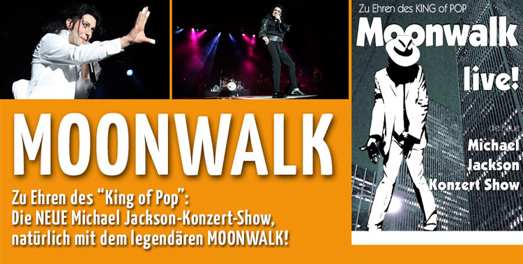 Moonwalk - Die sensationelle Michael-Jackson-Tribute-Show