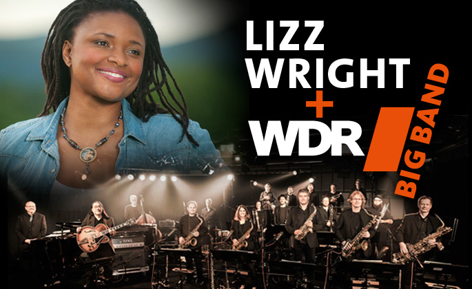 Lizz Wright + WDR Big Band